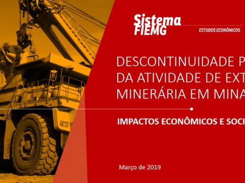 Impactos Sociais e Econômicos pela Descontinuidade da Atividade Minerária em MG