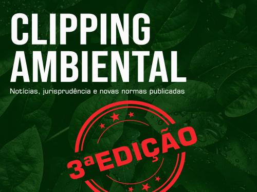 Clipping Ambiental - 3a edição