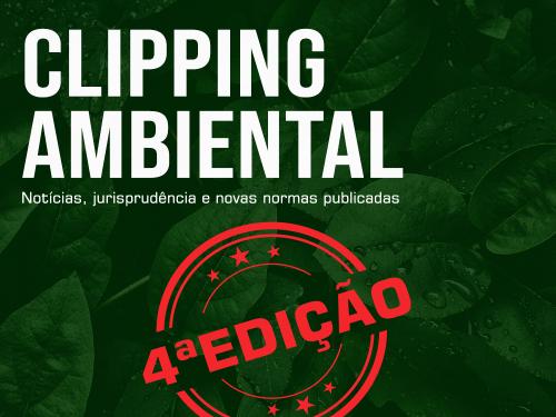 Clipping Ambiental - 4a edição