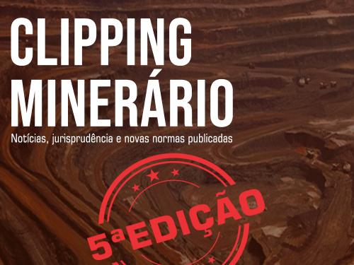 Clipping Minerário- 5a edição