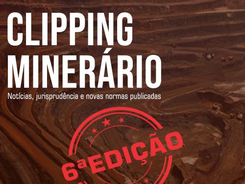 Clipping Minerário- 6a edição