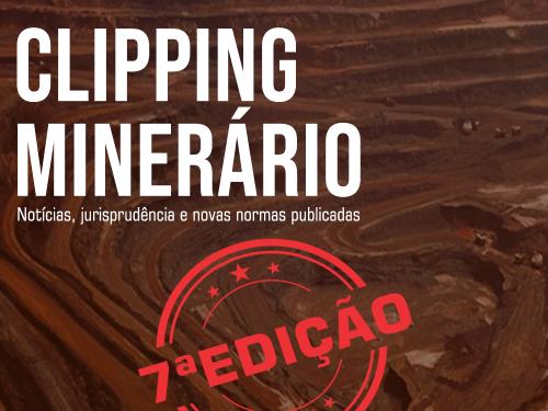Clipping Minerário- 7a edição