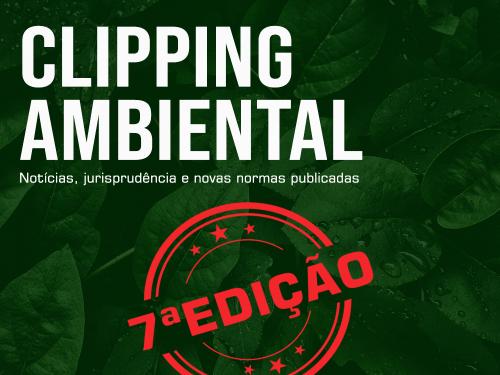 Clipping Ambiental - 7a edição