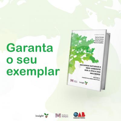 Volume II - Recursos Naturais e Meio Ambiente sob a Ótica das Mulheres