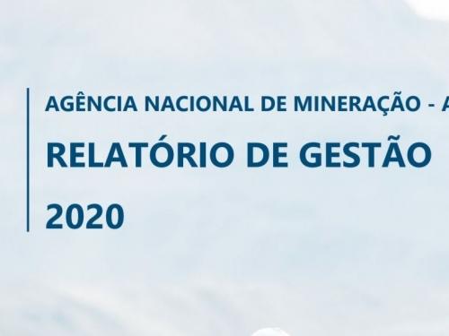 Relatório de Gestão ANM 2020