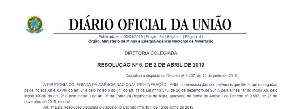Resolução 6 da ANM disciplina e estabelece regras sobre a distribuição da CFEM a municípios afetados pela atividade minerária
