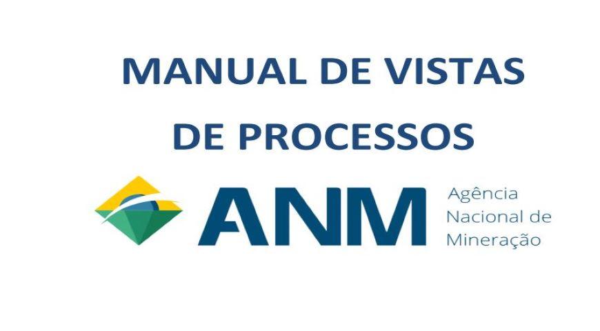 ANM disponibiliza Manual de Vista de Processos