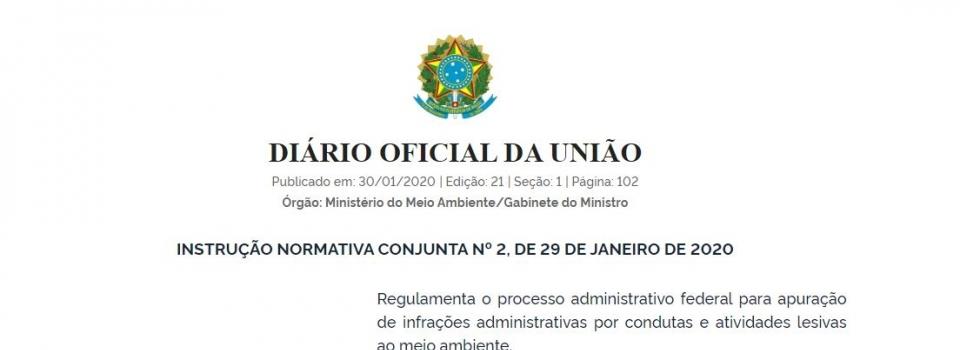 Instrução Normativa regulamenta processo administrativo federal para apuração de infrações ambientais