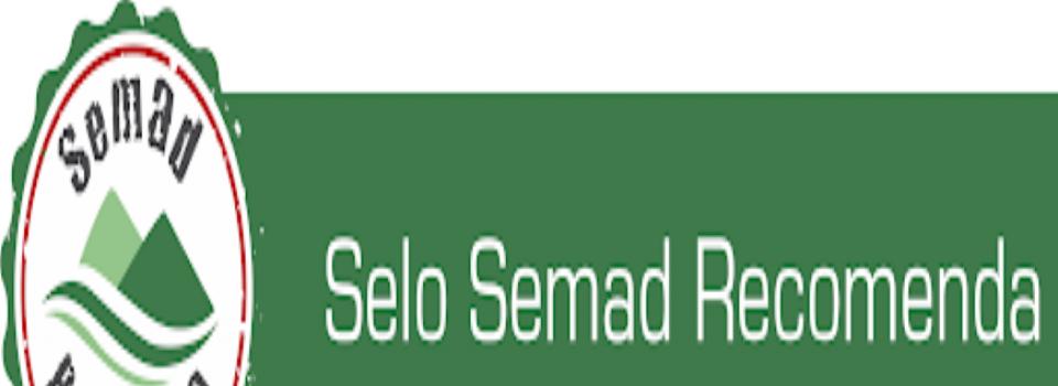 """SEMAD lança selo """"Semad Recomenda"""""""