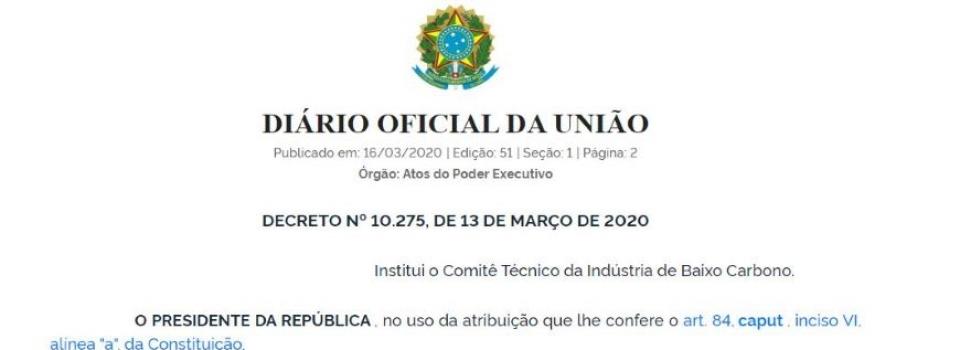 Decreto institui o Comitê Técnico da Indústria de Baixo Carbono