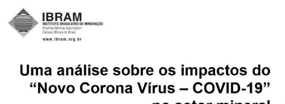 IBRAM faz análise sobre os impactos do Novo Coronavírus no setor mineral