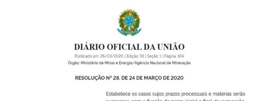 ANM publica Resolução referente a suspensão de prazos