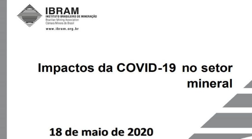 IBRAM disponibiliza novo documento com impactos do COVID-19 no setor mineral
