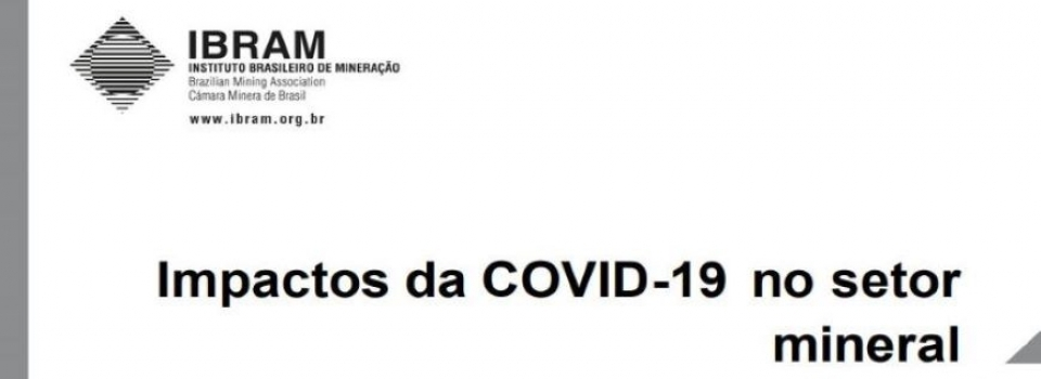 IBRAM disponibiliza novo documento com impactos do COVID-19 no setor mineral